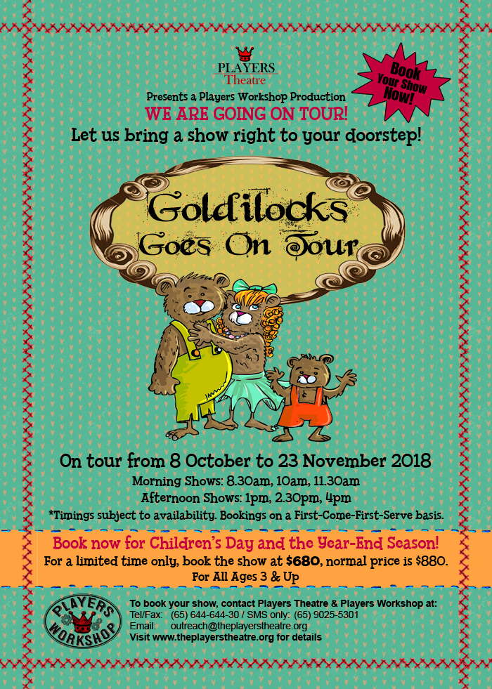 Goldilocks Goes On Tour. Book now!